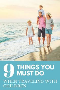 9 Things You Must Do If You Are Traveling With Kids | Top Travel Tips | Best Family Travel Hacks | Family Travel Advice