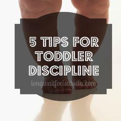 5 Tips for #Toddler Discipline #Parenting