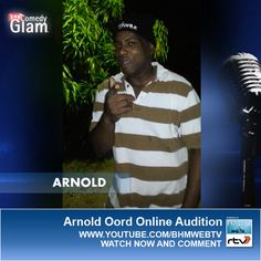 Arnold Oord BHM® Comedy Glam™ Online Audition.