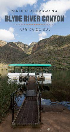 Que tal conhecer o 3o maior cânion do mundo de uma maneira diferente?! Olha só que demais esse passeio de barco no Blyde River Canyon, na África do Sul.