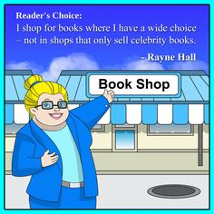Shopping for books.  Rayne Hall about the pleasures and secrets of reading books.