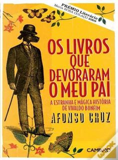Os livros que devoraram o meu pai, Afonso Cruz - WOOK
