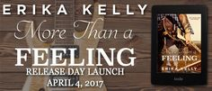 Renee Entress's Blog: [Release Day Launch + Giveaway] More Than A Feelin...