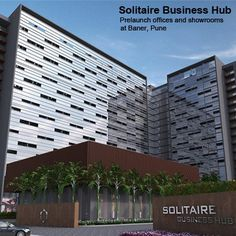 Solitaire Business Hub : Prelaunch offices and showrooms at Baner Know more & enquire now @ http://www.puneproperties.com/solitaire-business-hub-prelaunch-offices-and-showrooms-atbaner.html #PuneProperties #ShowroomsinPune #OfficeSpaceinPune