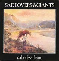 .ESPACIO WOODYJAGGERIANO.: SAD LOVERS  GIANTS - (1981) Colourless dream (sin... http://woody-jagger.blogspot.com/2009/06/sad-lovers-giants-1981-colourless-dream.html