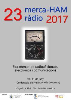Según nos informa el RadioClub del Valles EA3-RCH ya están en marcha los preparativos del próximo merca-HAM que se celebrara los días 11 y 12 de Junio en Cerdanyola del Valles (Barcelona). Seguirem…