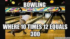 My kind of math Fun Bowling, Bowling Shirts, Bowling Quotes, I Still Miss You, Best Quotes, Awesome Quotes, Stone Cold Steve, Winning The Lottery, Sports Memes
