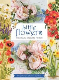 Advance copies of 'Little Flowers in silk and organza ribbon' by Di Van Niekerk and Marina Zherdeva have just arrived at Search Press. Be the first to own a copy, and pre-order :)