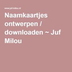 Naamkaartjes ontwerpen / downloaden ~ Juf Milou