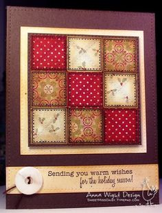 "By Anna Wight. Uses 1"" squares of designer paper. Punch squares, arrange, glue. Use a smooth tracing wheel dipped in ink to make the straight lines and a serrated tracing wheel dipped in ink to make the faux stitched lines."