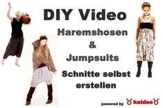 Haremshosen und Jumpsuits - Schnitte selber auf Maß anfertigen