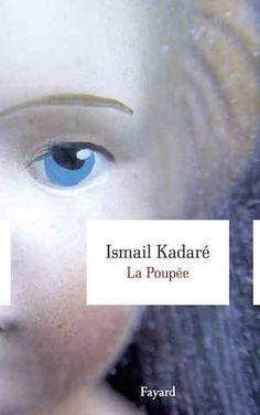 La Poupée - Ismaïl Kadaré