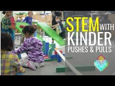 STEM Activities with Kindergarten (NGSS Forces & Interactions: Pushes & Pulls) - YouTube