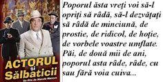 """Toma Caragiu îşi dovedeşte nemurirea transminţându-ne un mesaj înfiorător, de dincolo de moarte, în """"pielea"""" lui Constantin Tănase... Actors, Sentences, Actor"""