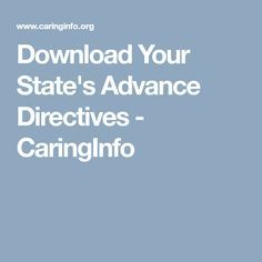 Download Your StateS Advance Directives  Caringinfo  Old Age