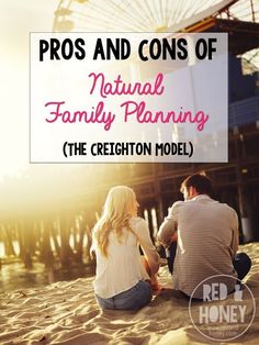 Pros and Cons of Natural Family Planning.  Pills, the shot, implants, IUDs. I'm sure most women of child-bearing age have heard of or used at least one of these methods of birth control.  The Creighton Method is what we are talking about here today!