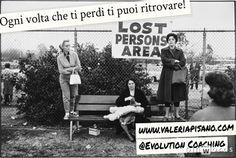 #perdere #ritrovare #testesso #evolution #coaching www.valeriapisano.com