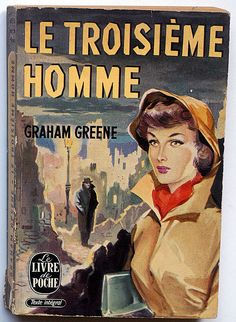 My French is basically self-taught, but I'm pretty sure this is 'The Third Man' and I just finished reading it in English.  One case where the book is just as fabulous as the movie.  Joseph Cotten said this, among many other things, of his acting career:  'Orson Welles thought Citizen Kane was his finest picture, Sir Carol Reed considered The Third Man to be his best and Alfred Hitchcock's favorite accomplishment was Shadow of A Doubt.  I was in all three.'