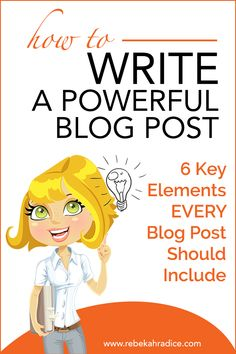 How to Write a Powerful Blog Post (6 Key Elements EVERY Post Should Include) #howtostartablog,startawebsite,makeawebsite,createawebsite,becomeablogger,startablog,makeablog,createablog,makemoneyblogging