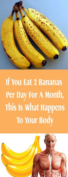 If You Eat 2 Bananas Per Day For A Month, This Is What Happens To Your Body#fitness #beauty #hair #workout #health #diy #skin #Pore #skincare #skintags  #skintagremover  #facemask #DIY #workout #womenproblems #haircare #teethcare #homerecipe