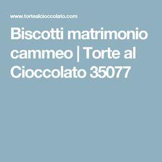 Biscotti matrimonio cammeo | Torte al Cioccolato 35077
