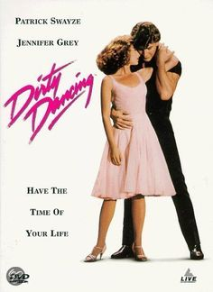 Dirty Dancing. So love the soundtrack from this movie