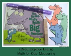 "Learning how to Measure - Read ""The Really, Really, Really Big Dinosaur"" and follow up with measuring activity"