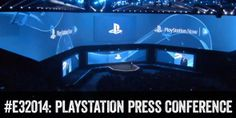E3 2014: PlayStation Press Conference