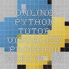 Online Python Tutor - Visualize program execution