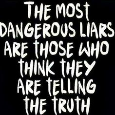 The most dangerous liars - Signup with me --> http://colinsydes.futurenet.club