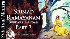Srimad Ramayanam - Sundara Kandam Part 7 || By Sri Dushyanth Sridhar || ...