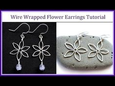 Easy Wire Wrapped Jewelry Tutorial : Flower Earrings - YouTube