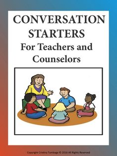 Conversation Starters For Teachers and Counsellors | Teach In A Box