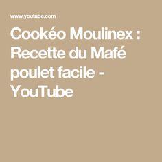 Cookéo Moulinex : Recette du Mafé poulet facile - YouTube