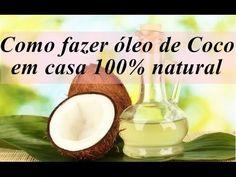 Como fazer óleo de coco em casa 100% natural