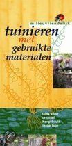 Tuinieren Met Gebruikte Materialen Hans Carlier en Esther de winter