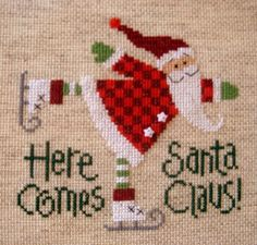"'Here Comes Santa Claus"" cross stitch via @Trixie Kinniard who has boards and boards full of beautiful needlework."