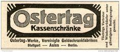 Original-Werbung/ Anzeige 1910 - OSTERTAG KASSENSCHRÄNKE STUTTGART / AALEN / BERLIN - ca 90 x  25 mm