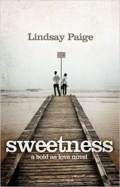 Amazon.com: Sweetness (Bold As Love Book 1) eBook: Lindsay Paige: Kindle Store