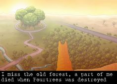 I actually do miss reading about Fourtrees and all the original territory.