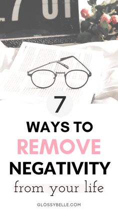 7 Ways To Remove Negativity From Your Life – Glossy Belle - - Feeling mentally drained? Here 7 toxic habits and behaviors you may be unintentionally doing & the steps you need to remove negatitvity from your life. E Learning, Pranayama, Toxic Relationships, Relationship Advice, Self Development, Personal Development, Inspirierender Text, Coaching, Believe