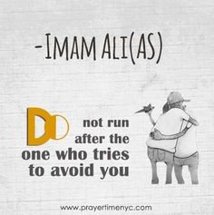 Best you may avoid me but i will keep run after you in silence and my own w. Best Quotes Life Lesson Check more at bestquotes. Hazrat Ali Sayings, Imam Ali Quotes, Allah Quotes, Muslim Quotes, Religious Quotes, Urdu Quotes, Qoutes, Arabic Quotes, Quotations