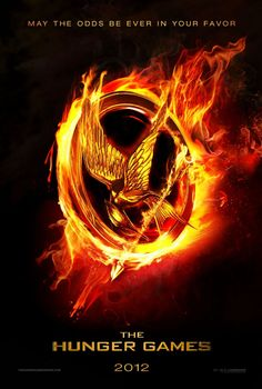 The Hunger Games (2012). Loved it!