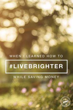 #LiveBrighter