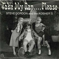 Minivan Highway: Terrible Album Cover of the Day:     Steve Gordon and the Kosher 5. Take My Rap...Please