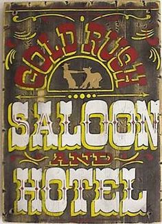 Gold Rush Saloon Old West Sign