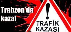 CANAVAR YİNE YOLLARDA! - Trabzon Haber | Trabzon Net Haber | Trabzonspor Haberleri