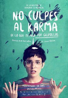 No culpes al karma de lo que te pasa por gilipollas (2016), Maria Ripoll.