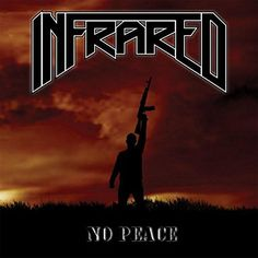 Infrared - No Peace