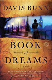 BOOK OF DREAMS by DAVIS BUNN . For Dr. Elena Burroughs, life is divided into two chapters - before and after the death of her husband. Today marks the point that her span of being a wife is equal to her span of being a widow.  Available from Available from Faith4U Book and Giftshop, Secunda, SA